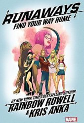 Runaways, Vol. 1: Find Your Way Home Pdf Book