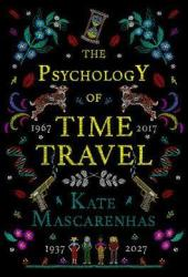 The Psychology of Time Travel Pdf Book