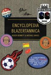 Men in Blazers Present Encyclopedia Blazertannica Pdf Book