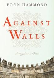 Against Walls (Amgalant One) Pdf Book