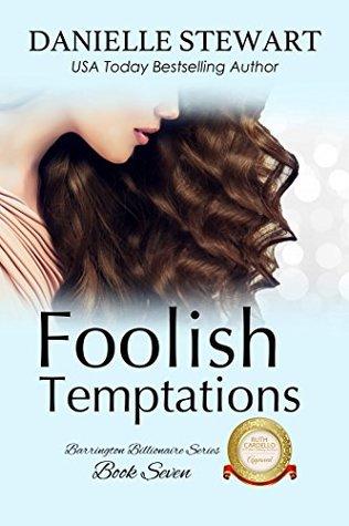 Foolish Temptations (The Barrington Billionaires Book 7)