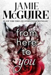 From Here to You (Crash and Burn, #1) Pdf Book