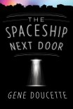 The Spaceship Next Door (Sorrow Falls #1)