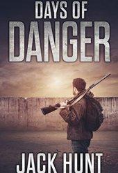 Days of Danger (EMP Survival Series, #3) Pdf Book