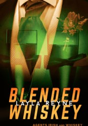 Blended Whiskey (Agents Irish and Whiskey, #4.5) Pdf Book