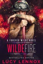 Wilde Fire (Forever Wilde, #3) Pdf Book