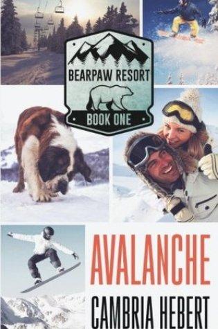 BOOK BLITZ:  AVALANCHE by Cambria Hebert