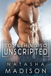 Something So Unscripted Book