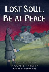 Lost Soul, Be At Peace Book Pdf