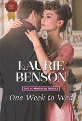 One Week to Wed (The Sommersby Brides #1) Pdf Book
