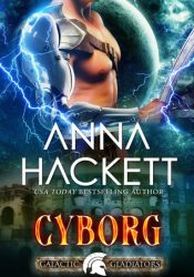 Cyborg (Galactic Gladiators, #10) Pdf Book
