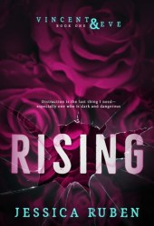 Rising (Vincent and Eve #1) Book