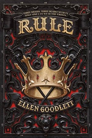 Fresh Fridays: Rule by Ellen Goodlett