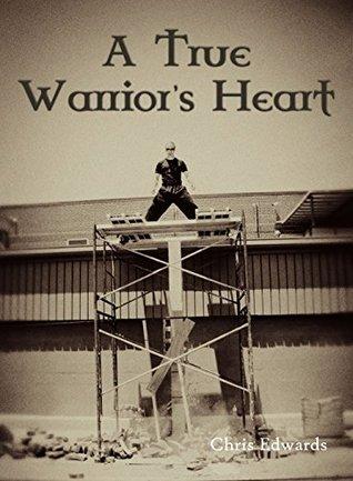 A True Warrior's Heart