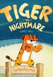 Tiger vs. Nightmare Pdf Book