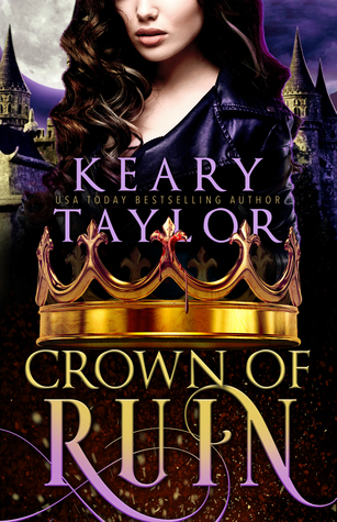 RELEASE BLITZ: CROWN OF RUIN by Keary Taylor