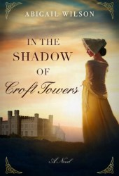 In the Shadow of Croft Towers Pdf Book