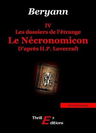 Les dossiers de l'étrange : Le Nécronomicon - IV