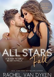All Stars Fall (Seaside Pictures, #3.5; Big Sky, #4.5) Pdf Book