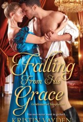 Falling from His Grace (Gentlemen of Temptation, #1) Pdf Book
