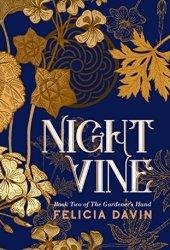Nightvine (The Gardener's Hand, #2) Book Pdf