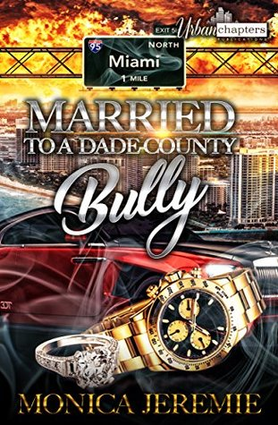 Married To A Dade County Bully