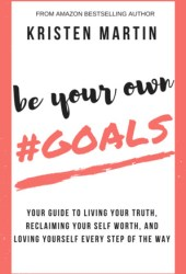 Be Your Own #Goals Book