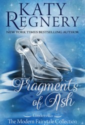 Fragments of Ash (A Modern Fairytale, #7) Pdf Book