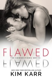 Flawed (Connections, #5) Pdf Book