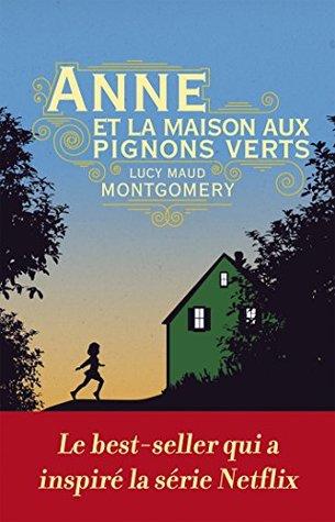 """Anne et la maison aux pignons verts: """"Une des plus belles histoires romantiques du monde."""""""