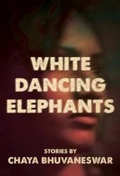 White Dancing Elephants Pdf Book