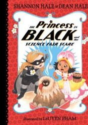 The Princess in Black and the Science Fair Scare (The Princess in Black #6) Pdf Book