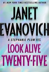 Look Alive Twenty-Five (Stephanie Plum, #25) Book Pdf