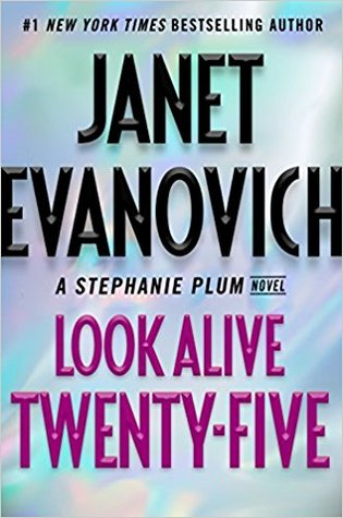 Look Alive Twenty-Five (Stephanie Plum, #25) Book Pdf ePub
