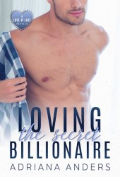 Loving the Secret Billionaire (Love at Last #1) Book