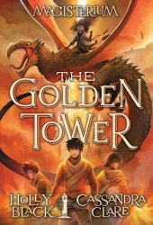 The Golden Tower (Magisterium, #5) Book Pdf