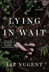 Lying in Wait Pdf Book