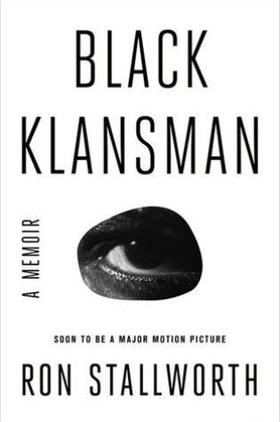 Black Klansman: Race, Hate, and the Undercover Investigation of a Lifetime Book Pdf ePub