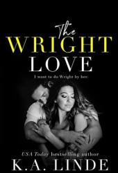 The Wright Love (Wright Love Duet, #1) Book Pdf