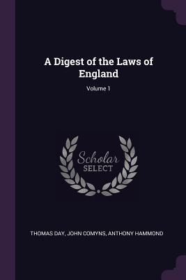 A Digest of the Laws of England; Volume 1
