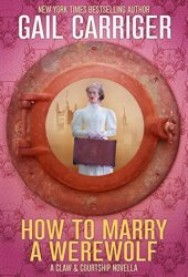 How To Marry A Werewolf (Claw & Courtship, #1) Book Pdf
