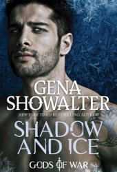 Shadow and Ice (Gods of War, #1) Pdf Book