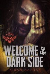 Welcome to the Dark Side (The Fallen Men, #2) Pdf Book