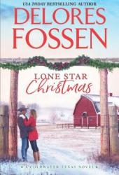 Lone Star Christmas (Coldwater Texas, #1) Pdf Book