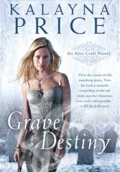 Grave Destiny (Alex Craft, #6) Pdf Book