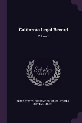 California Legal Record; Volume 1
