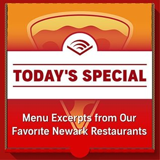 Today's Special: Menu Excerpts from Our Favorite Newark Restaurants