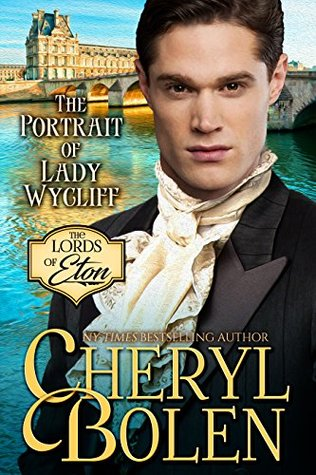 The Portrait of Lady Wycliff (The Lords of Eton Book 1)