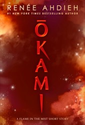 Okami (Flame in the Mist, #1.25)