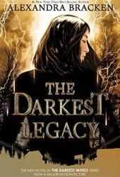 The Darkest Legacy (The Darkest Minds, #4) Pdf Book